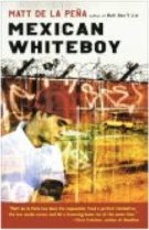 Mexican White Boy by Matt de la Peña: