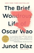 The Brief Wondrous Life of Oscar Wao, Junot Diaz